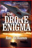 The Drone Enigma, Ron McManus, 1938467868