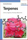 Terpenes : Flavors, Fragrances, Pharmaca, Pheromones, Breitmaier, Eberhard, 3527317864