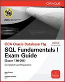 OCA Oracle Database 11g : SQL Fundamentals I Exam Guide, Watson, John and Ramklass, Roopesh, 0071597867