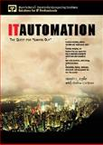 IT Automation : The Quest for Lights Out, Lyke, Howie L., 0130137863