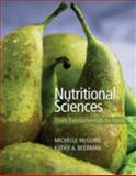 Nutritional Sciences : From Fundamentals to Food, McGuire, Michelle and Beerman, Kathy A., 0495317861