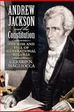 Andrew Jackson and the Constitution, Magliocca, Gerard, 0700617868