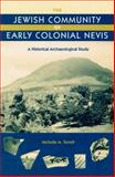 The Jewish Community of Early Colonial Nevis, Terrell, Michelle M., 0813027861