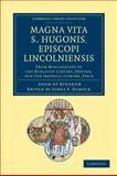 Magna Vita S. Hugonis, Episcopi Lincolniensis : From Manuscripts in the Bodleian Library, Oxford, and the Imperial Library, Paris, Adam of Eynsham, 1108047866