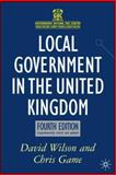 Local Government in the United Kingdom, Game, Chris and Wilson, David, 1403997861