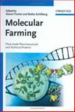 Molecular Farming : Plant-Made Pharmaceuticals and Technical Proteins, , 3527307869