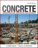 Concrete Microstructure Properties and Materials, Mehta, P. Kumar and Monteiro, Paulo J. M., 0071797874