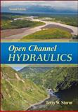 Open Channel Hydraulics, Sturm, Terry W., 0073397873