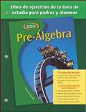 Pre-Algebra Libro de Ejercicios de la Guia de Estudio para Padres y Alumnos, McGraw-Hill, 0078277876