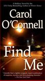 Find Me, Carol O'Connell, 0425217876