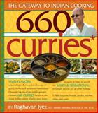 660 Curries, Raghavan Iyer, 0761137874