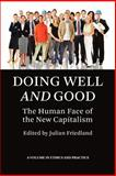 Doing Well and Good : The Human Face of the New Capitalism (PB), , 1593117876