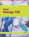 Adobe Indesign CS5 Illustrated, Fisher, Ann, 0538477873