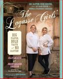 The Lagasse Girls' Big Flavor, Bold Taste - And No Gluten!, Jilly Lagasse and Jessie Lagasse Swanson, 0738217875