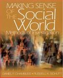 Making Sense of the Social World : Methods of Investigation, Chambliss, Daniel and Schutt, Russell K., 0761987878