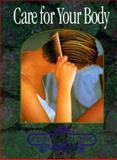 Care for Your Body, Rhoda Nottridge, 0896867870