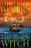The Black Witch, Micheal Rivers, 1470037874