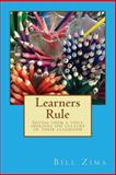 Learners Rule, Bill Zima, 149595787X