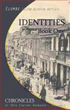 Identities: Book One, Elton Mottley, 1497317878