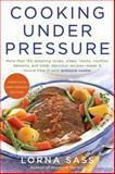 Cooking under Pressure, Lorna J. Sass, 0061707872