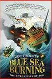 Blue Sea Burning, Geoff Rodkey, 039925787X