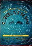 The Many Faces of Creation, Vern Westfall, 0595657877