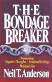 The Bondage Breaker 9780890817872