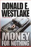 Money for Nothing, Donald E. Westlake, 0892967870