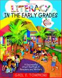 Literacy in the Early Grades : A Successful Start for Prek-4 Readers and Writers, Tompkins, Gail E., 0137027877