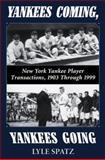 Yankees Coming, Yankees Going 9780786407873