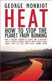 Heat, George Monbiot and Matthew Prescott, 0896087875
