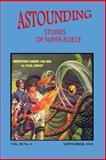 Astounding Stories of Super-Science (Vol. III No. 3 September, 1930), Ray Cummings, 1500707872