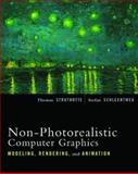 Non-Photorealistic Computer Graphics : Modeling, Rendering, and Animation, Strothotte, Thomas and Schlechtweg, Stefan, 1558607870