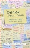 Detox Your Desk, Theo Theobald and Cary L. Cooper, 1841127876