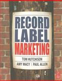 Record Label Marketing, Macy, Amy and Allen, Paul, 0240807871