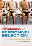 The Psychology of Personnel Selection, Chamorro-Premuzic, Tomas and Furnham, Adrian, 052168787X
