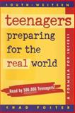 Teenagers Preparing for the Real World, Chad Foster, 0538687878