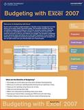 Budgeting with Microsoft Office Excel 2007, Course Technology, 0538757876