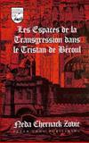 Les Espaces de la Transgression dans le Tristan de Beroul, Zovic, Neda C., 082042787X
