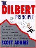The Dilbert Principle, Scott Adams, 0887307876