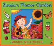 Zinnia's Flower Garden, Monica Wellington, 0142407879
