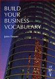 Build Your Business Vocabulary, Flower, John, 0906717876