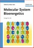 Molecular System Bioenergetics : Energy for Life, , 3527317872