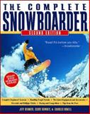 The Complete Snowboarder, Jeff Bennett and Charles Arnell, 0071357874