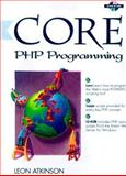 Using PHP to Build Dynamic Web Sites, Atkinson, Leon, 013020787X
