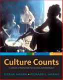 Culture Counts : A Concise Introduction to Cultural Anthropology, Nanda, Serena and Warms, Richard L., 0495007870