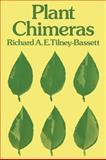 Plant Chimeras, Tilney-Bassett, Richard A. E., 0521427878