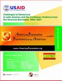Challenges to Democracy in Latin American and the Caribbean 2006 : Evidence from the AmericasBarometer 2006, , 0979217873
