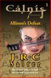 Allison's Defeat, J. Salter, 1477497870