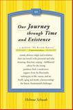 Our Journey Through Time and Existence, Helmut Schwab, 1491707879